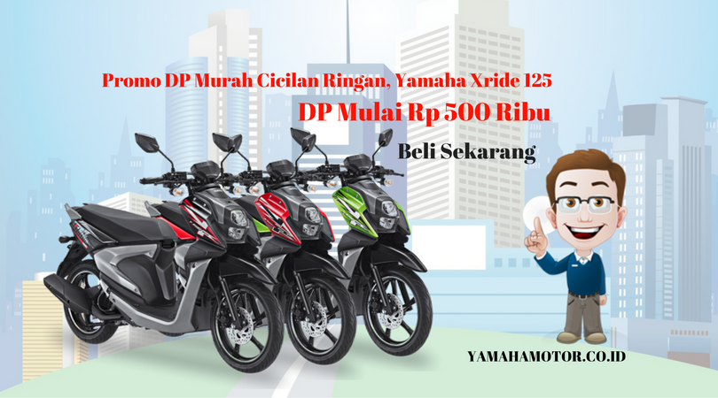promo dp 500 ribu kredit motor yamaha xride 125 yamahamotor. Black Bedroom Furniture Sets. Home Design Ideas