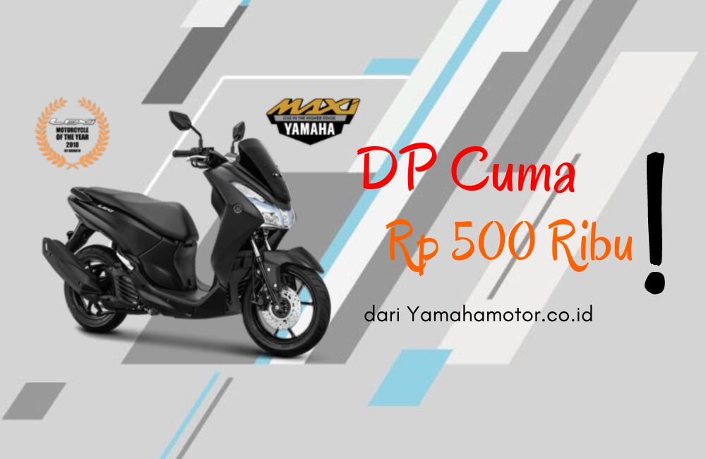 Kredit Yamaha Lexi DP 500 Ribu